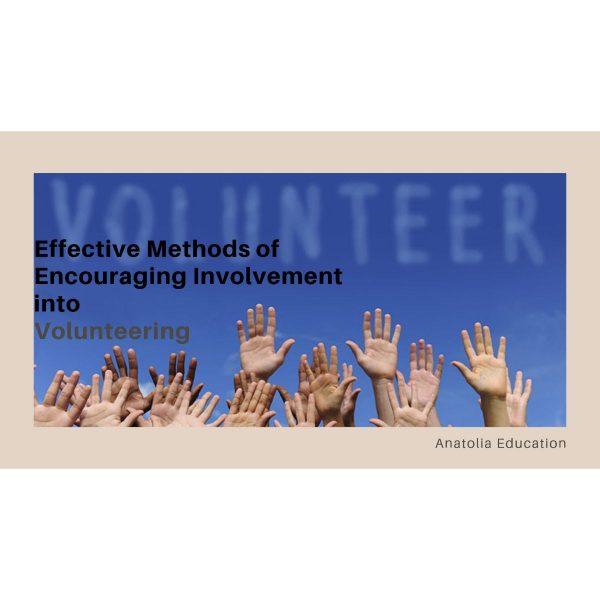 Effective Methods of Encouraging Involvement into Volunteering